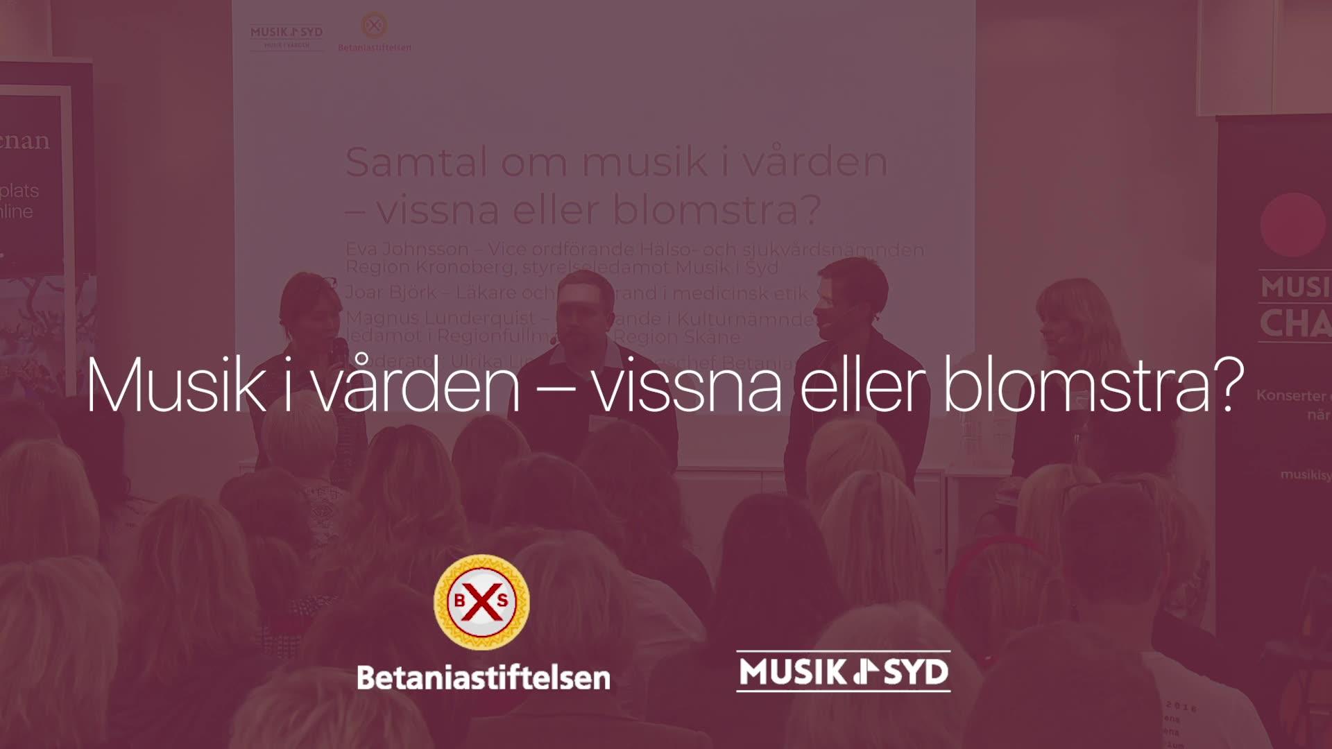 Paneldebatt Musik i vården – vissna eller blomstra?